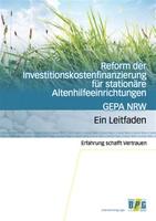 Bild der Broschüre Reform der Investitionskostenfinanzierung für stationäre Altenhilfeeinrichtungen GEPA NRW